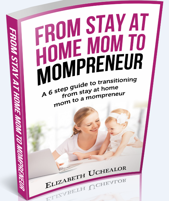 From stay at home mom to mompreneur
