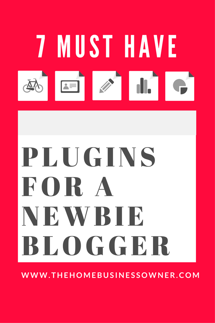 7 Must have Plugins for a Newbie Blogger