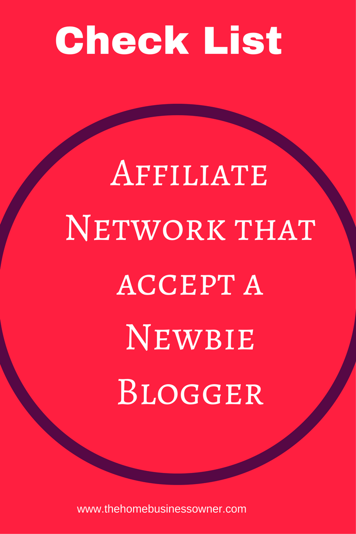 Affiliate Network for Newbie Bloggers