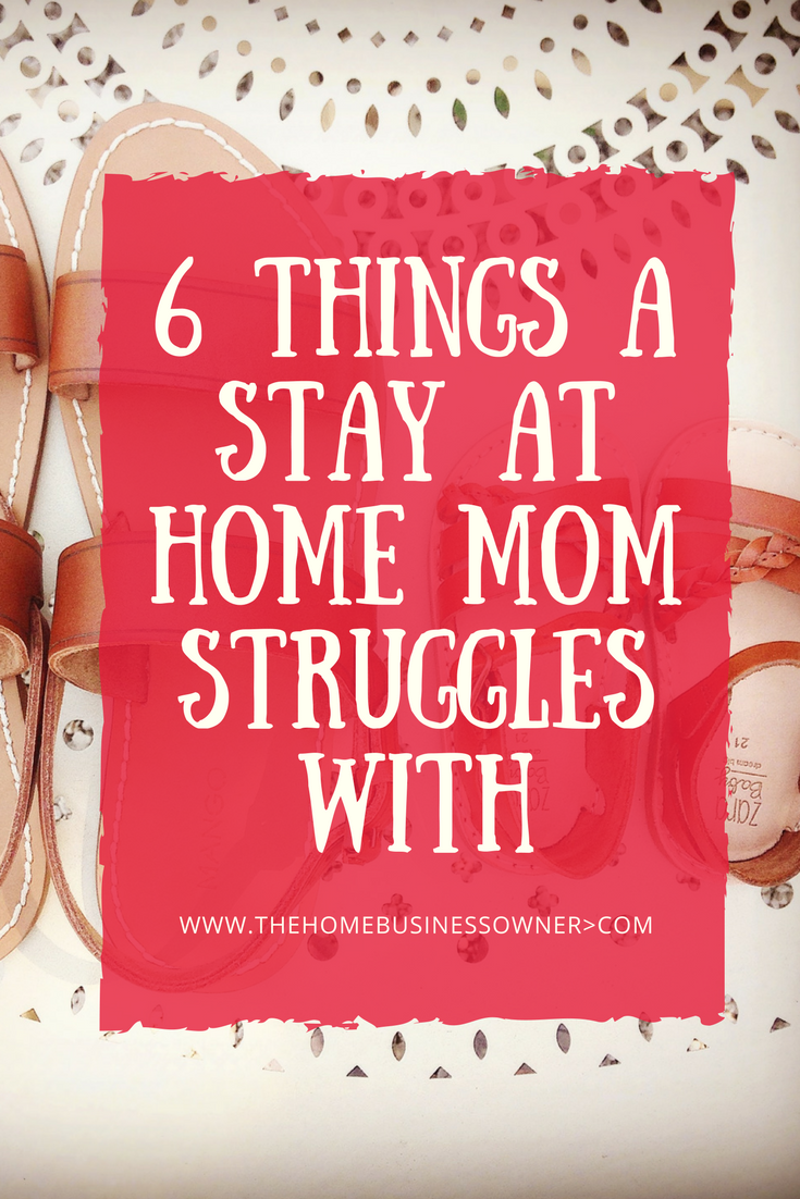 The struggles of a stay at home mom