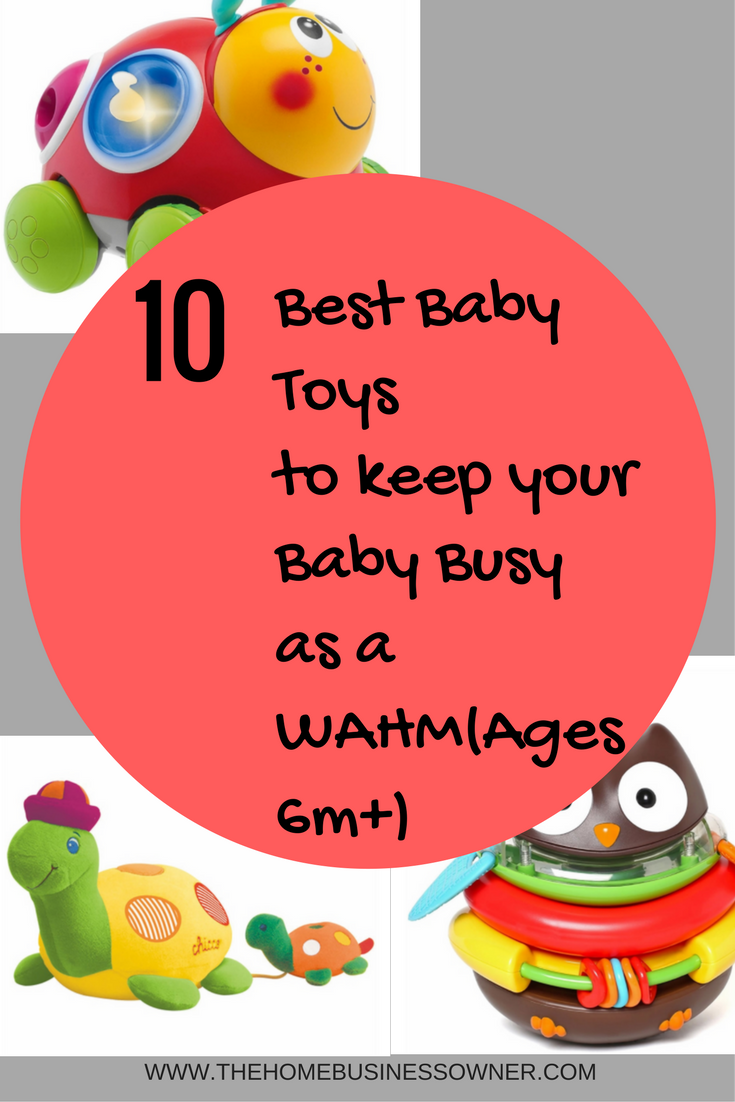 Top 10 Baby Toys : Best baby toys to keep your busy as a wahm ages m