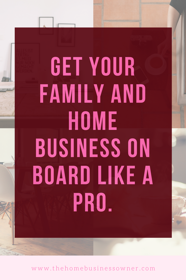 Your Family and Your Home Business