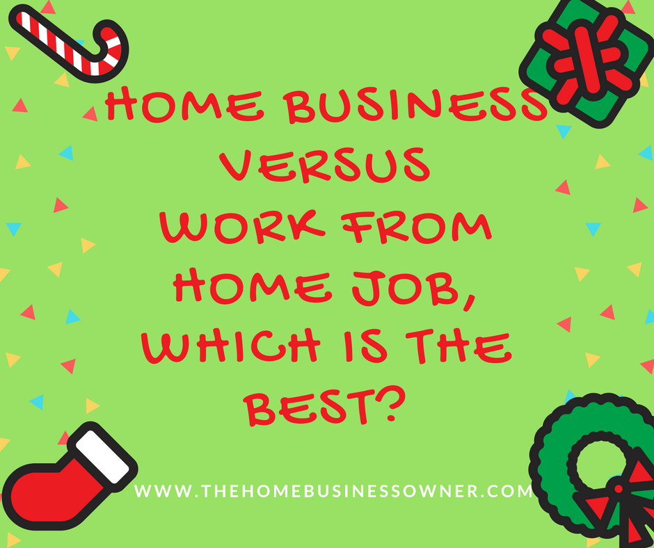 Pro's and Con's of a home business versus a work from home job