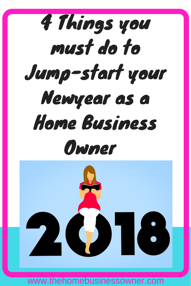4 strategies to Jumpstart your Newyear as a Home Business Owner