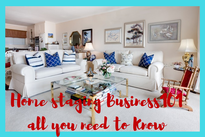 Home staging Business 101All you need to knowThehomebusinessowner