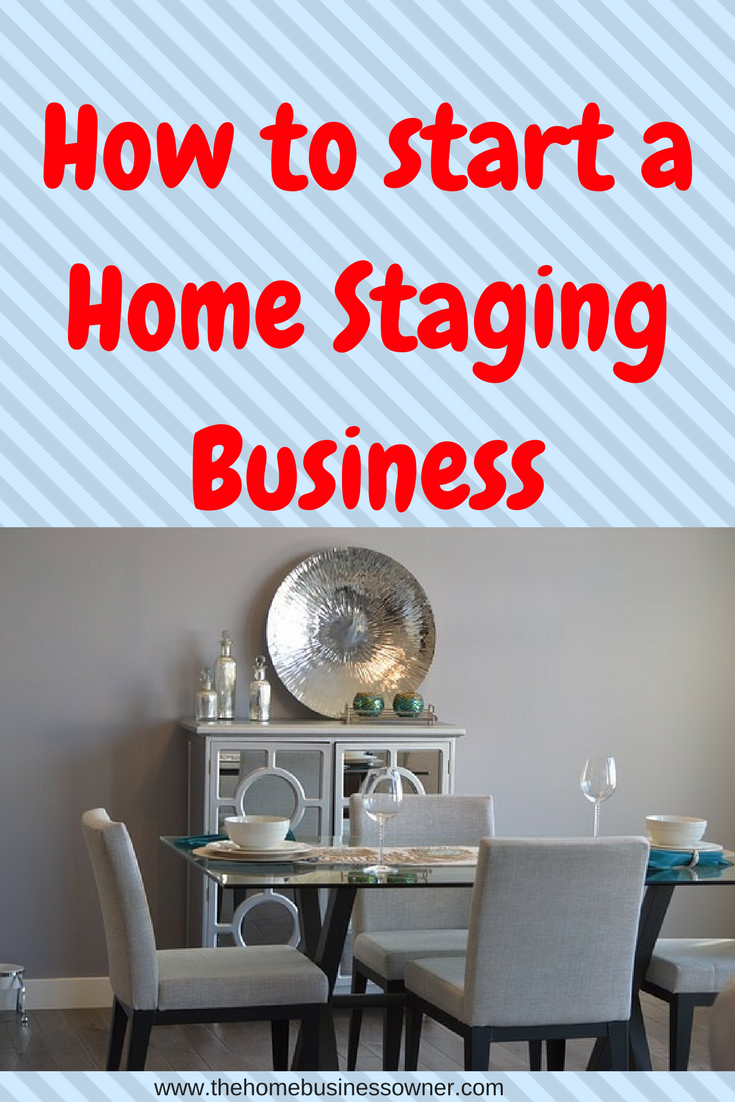 Turn your Passion for decorating into a full time Home business. Learn how to start a Home staging business here.