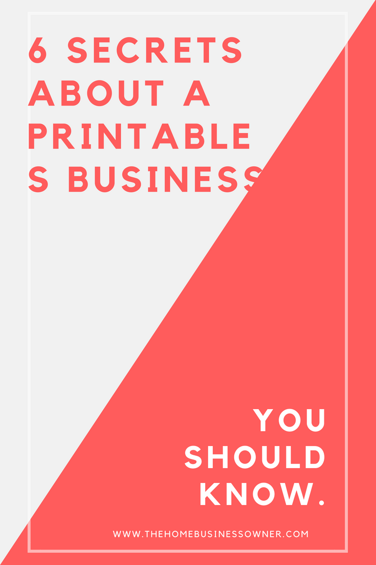 6 secrets about Printables business