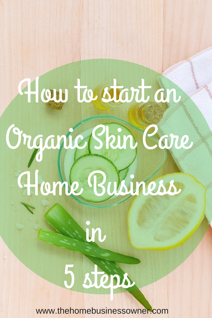 How to start an Organic Skincare Home business