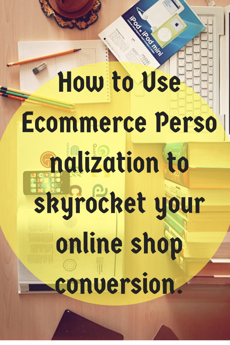 E commerce personalization