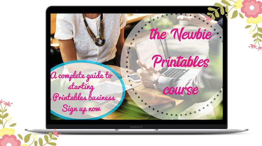 The Newbie Printables Course